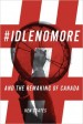 #Idlenomore and the Remaking of Canada