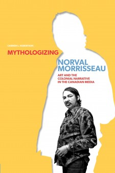 Mythologizing Norval Morriseau